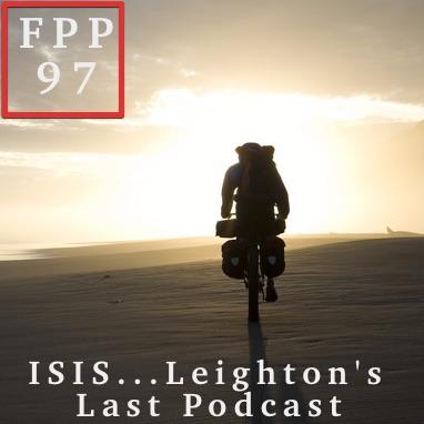 Leighton's last podcast