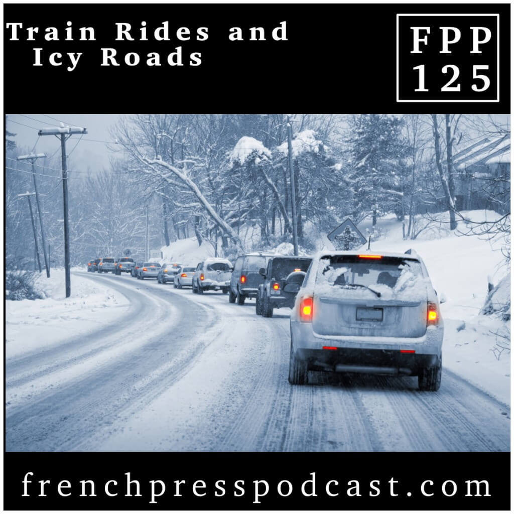 Podcast Train Rides Icy Roads