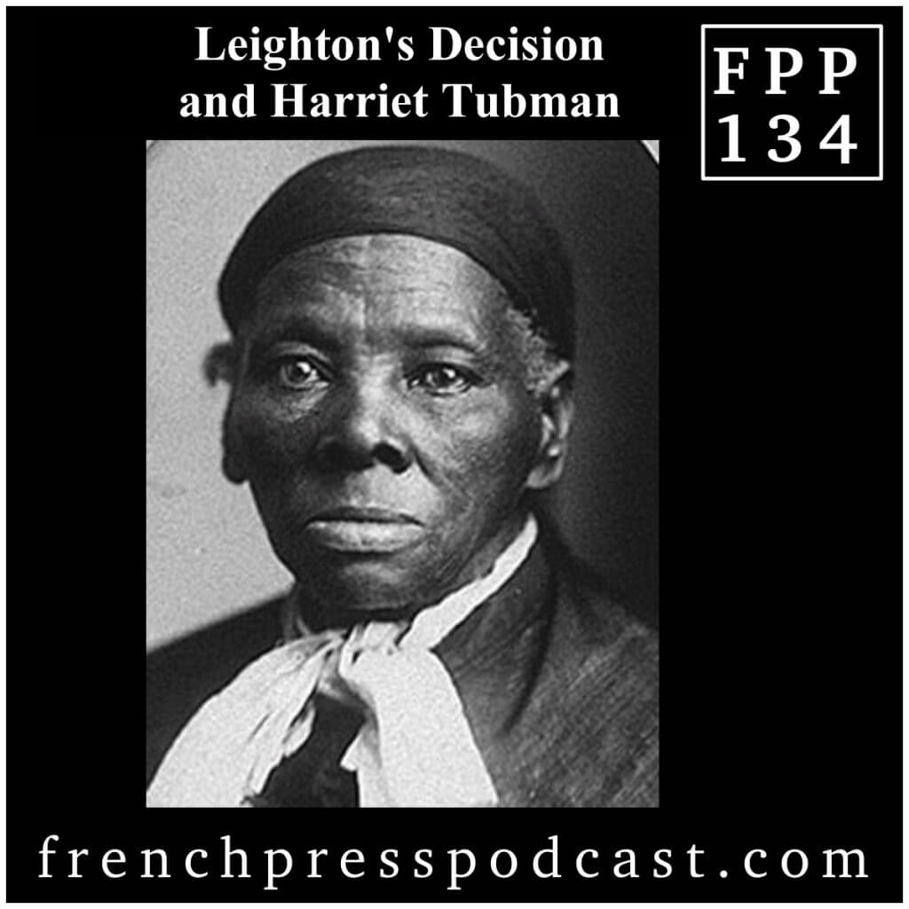 Leightoon's Decision and Harriet Tubman