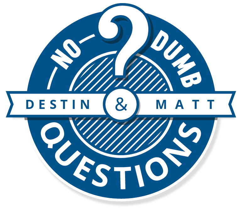 No Dumb Questions Podcast